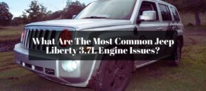 If I have any trouble with my Jeep Liberty 3.7 Liter engine, then what kind of issues there will be?